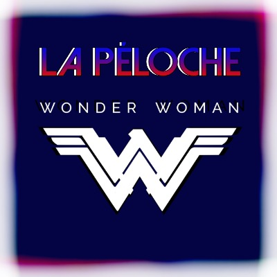 La Péloche Wonder Woman